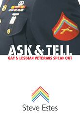 Ask & TellGay and Lesbian Veterans Speak Out