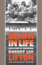 Death in LifeSurvivors of Hiroshima