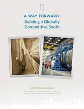 A Way ForwardBuilding a Globally Competitive South$