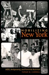 Mobilizing New York – AIDS, Antipoverty, and Feminist Activism | North Carolina Scholarship Online
