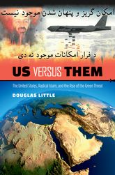 "Us versus Them""The United States, Radical Islam, and the Rise of the Green Threat""$"